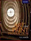 Art and Print Production : Concept, Technology and Application, Sarkar, N. N. and Sarkar, Narendra Nath, 0195692241