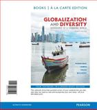 Globalization and Diversity : Geography of a Changing World, Books a la Carte Edition, Rowntree, Lester and Lewis, Martin, 0321862244