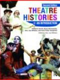 Theatre Histories, McConachie, Bruce A. and Sorgenfrei, Carol Fisher, 041546224X