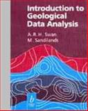 Introduction to Geological Data Analysis, Swan, A. R. H. and Sandilands, M. H., 0632032243