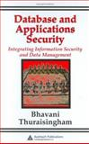 Database and Applications Security, Thuraisingham, Bhavani M., 0849322243