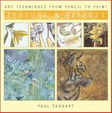 Texture and Effects, Paul Taggart, 1402702248
