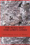 The Peace Map - the Lord's Code, Lisa Harper and Sally Jabaay, 1481222244