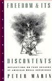 Freedom and Its Discontents, Peter Marin, 1883642248