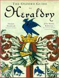 The Oxford Guide to Heraldry, Thomas Woodcock and John Martin Robinson, 0192852248