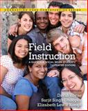 Field Instruction : A Guide for Social Work Students, Updated Edition, Royse, David and Rompf, Elizabeth Lewis, 0205022243