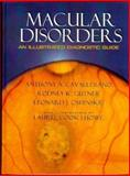 Macular Disorders : An Illustrated Diagnostic Guide, Cavallerano, Anthony A. and Gutner, Rodney K., 0750692243