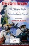 The Storm Breaks, James M. Bayne, 0982592248
