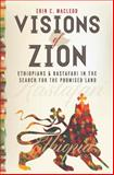 Visions of Zion, Erin C. MacLeod, 1479882240