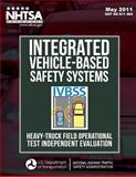 Integrated Vehicle-Based Safety Systems Heavy-Truck Field Operational Test Independent Evaluation, Emily Nodine and Andy Lam, 1495242242