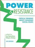 Power and Resistance : Critical Thinking about Canadian Social Issues, , 1552662241