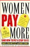 Women Pay More, Frances Cerra Whittelsey and Marcia Carroll, 1565842243