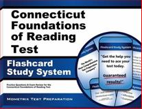 Connecticut Foundations of Reading Test Flashcard Study System : Practice Questions and Exam Review for the Connecticut Foundations of Reading Test, Reading Exam Secrets Test Prep Team, 1630942243