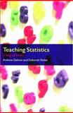 Teaching Statistics : A Bag of Tricks, Gelman, Andrew and Nolan, Deborah, 0198572247
