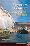 Adventure Kayaking, Robert Mohle, 0899972241