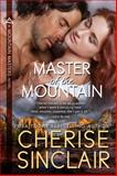 Master of the Mountain, Cherise Sinclair, 099132224X