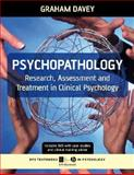 Psychopathology : Research, Assessment and Treatment in Clinical Psychology, Davey, Graham C. L., 1405132248
