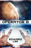 Operator B, Edward Lee, 1479252247