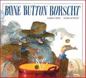 Bone Button Borscht, Aubrey Davis, 1550742248