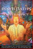 Inner Paths to Outer Space, Rick Strassman and Slawek Wojtowicz, 159477224X