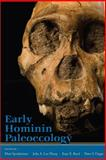 Early Hominin Paleoecology, Sponheimer, Matt and Lee-Thorp, Julia A., 1607322242
