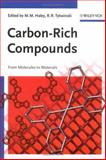 Carbon-Rich Compounds : From Molecules to Materials, , 3527312242