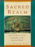 Sacred Realm : The Emergence of the Synagogue in the Ancient World, , 019510224X
