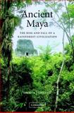 Ancient Maya : The Rise and Fall of a Rainforest Civilization, Demarest, Arthur, 0521592240