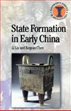 State Formation in Early China, Liu, Li and Chen, Xingcan, 0715632248