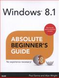 Windows 8. 1 Absolute Beginner's Guide, Paul Sanna and Alan Wright, 0789752247
