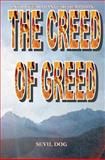 The Creed of Greed, seviL doG, 1463602243