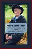 Missing Jim, Ann Waterhouse, 149378224X