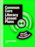 Common Core Literacy Lesson Plans, Lauren Davis, 1596672242