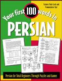 Your First 100 Words in Persian, Wightwick, Jane, 0071412247