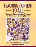 Teaching Content to All : Evidence-Based Inclusive Practices in Middle and Secondary Schools, Lenz, B. Keith and Deshler, Donald D., 0205392245