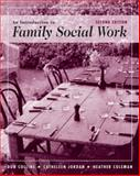 An Introduction to Family Social Work, Coleman, Heather and Collins, Donald, 049509224X