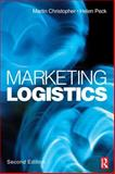 Marketing Logistics, Christopher, Martin and Peck, Helen, 0750652241