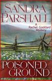 Poisoned Ground, Sandra Parshall, 1464202249