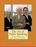 The Art of Public Speaking, J. Esenwein, 1479152242