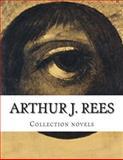 Arthur J. Rees, Collection Novels, Arthur J. Rees, 1500382248