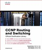CCNP Routing and Switching Official Certification Library, Odom, Wendell and Hucaby, David, 1587202247
