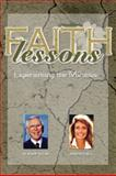 Faith Lessons : Experiencing the Miracles, Dr. Robert Schular, Jennifer O'Neill, 1600132243