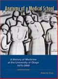 Anatomy of a Medical School : A History of Medicine at the University of Otago, 1875-2000, Page, Dorothy, 1877372242