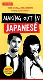 Making Out in Japanese, Todd Geers and Erika Hoburg, 4805312246