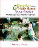 Elementary and Middle School Social Studies : An Interdisciplinary Approach, Farris, Pamela J., 0072322241