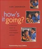 How's It Going? : A Practical Guide to Conferring with Student Writers, Anderson, Carl, 032500224X
