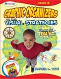 Graphic Organizer and Other Visual Strategies, Kindergarten, Tate, Marcia L., 1412952247