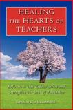Healing the Hearts of Teachers, Ronald Williams, 1466342242