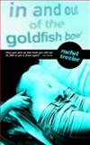 In and Out of the Goldfish Bowl, Trezise, Rachel, 1905762240