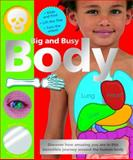 Big and Busy Body, Roger Priddy, 0312502249